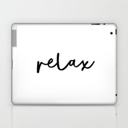 Relax black and white contemporary minimalist typography poster home wall decor bedroom Laptop & iPad Skin