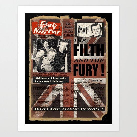 the Filth & the Fury. Art Print