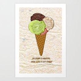 ice cream is exquisite Art Print
