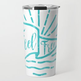 Feel Free Travel Mug