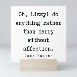 51    | Jane Austen Quotes | 190722 Mini Art Print