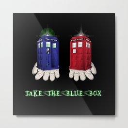 Take The Blue Box Metal Print