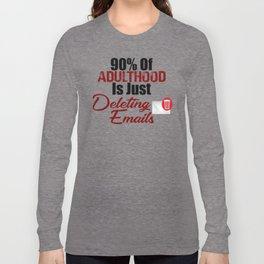 Adulthood Is A Mess Funny Adults Suck Screwed Life Long Sleeve T-shirt