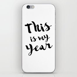 This is my year iPhone Skin