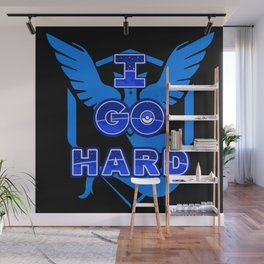 I Go Hard - Mystic Wall Mural