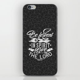 Never be lacking in zeal, but keep your spiritual fervor, serving the Lord iPhone Skin