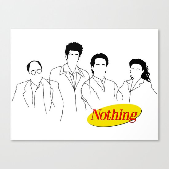 A Show About Nothing Canvas Print