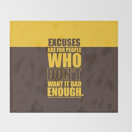 Lab No. 4 Excuses  Are For People Enough Gym Motivational Quotes Poster Throw Blanket