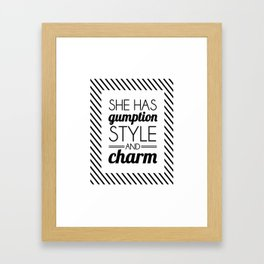 She Has Gumption, Style and Charm Framed Art Print