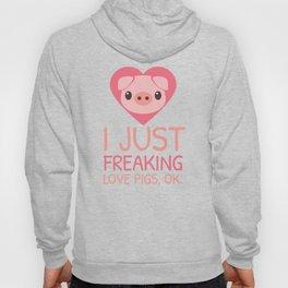 I Just Freaking Love Pigs | Pink Piglet Oink Hoody