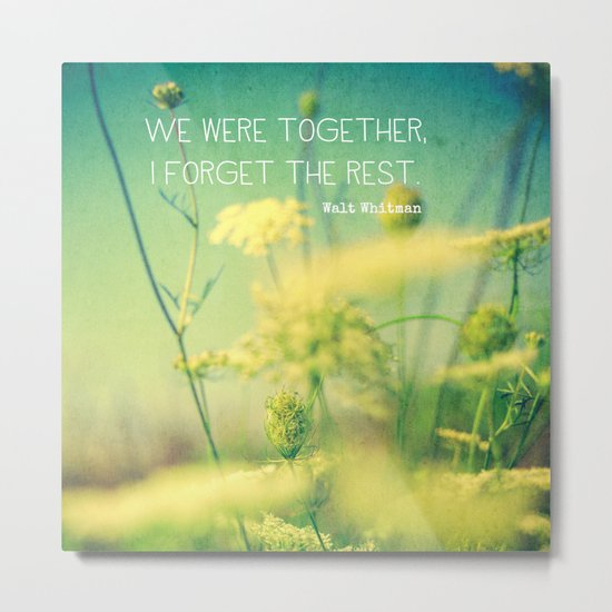 We Were Together Metal Print