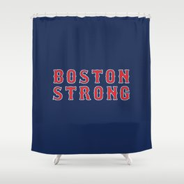 Boston Strong Shower Curtain