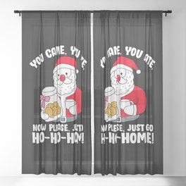 Funny Sarcastic Christmas Shirt Xmas Design Santa Sheer Curtain