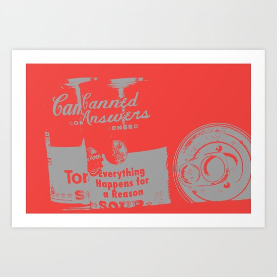 Canned Answers Art Print