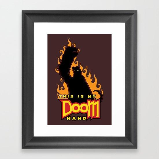 This is My Doom Hand Framed Art Print