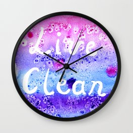 Live Clean Wall Clock