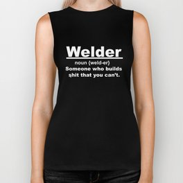 Welder Noun Men_s Funny Welder Noun Someone Who Builds Tee Welding Definition Humor Fathers Day Gift Biker Tank