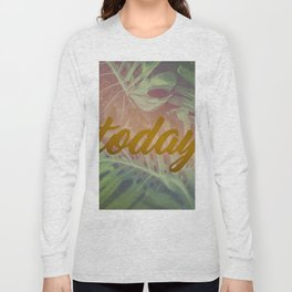 TODAY Long Sleeve T-shirt