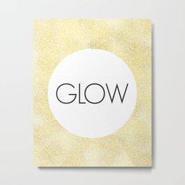 Just Glow - One Little Word Metal Print