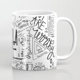 YOU ARE (IV- edition) Coffee Mug