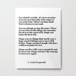 for what it's worth - fitzgerald quotes Metal Print
