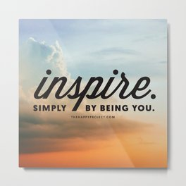 Inspire Simply Be Being You Metal Print