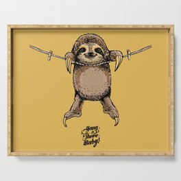 Hang in There Baby Sloth Serving Tray