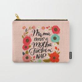 Pretty Swe*ry: Mama Needs a Motha Fuckin' Nap Tasche