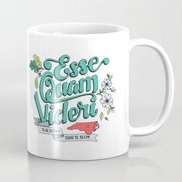 Esse Quam Videri Coffee Mug