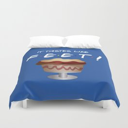 It tastes like feet - Friends TV Show Duvet Cover