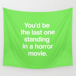 Last One Standing Wall Tapestry