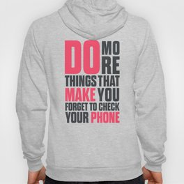 Do more things, motivational quote, concentrate, work hard, achieve dreams, reach life goals, focus Hoody