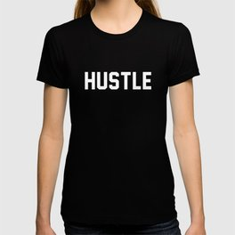 Hustle - dark version T-shirt