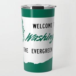 Welcome To Washington The Evergreen State Travel Mug