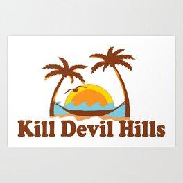 Kill Devil Hills - North Carolina. Art Print