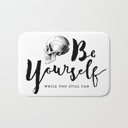Brush lettering design - Be Yourself, while you still can Bath Mat