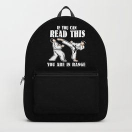 If You Can Read This You Are In Range | Martial Arts Backpack