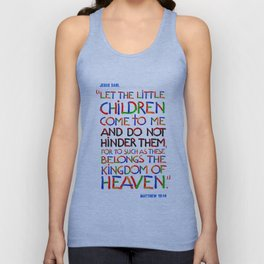 Let the little children come to me Unisex Tank Top