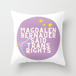 Mags Said Trans Rights Throw Pillow