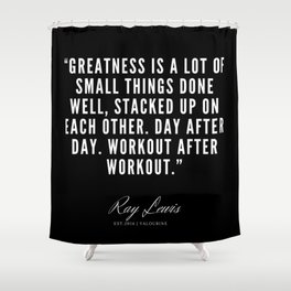 36 | Ray Lewis Quotes 190511 Shower Curtain