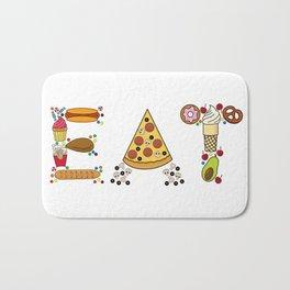 EAT-Foodie, Food Lover, Junk Food Junkie Bath Mat
