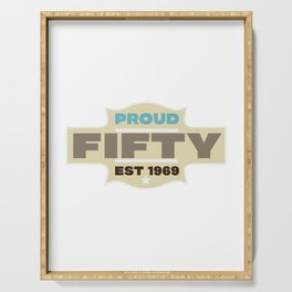 PROUD FIFTY EST 1969 Serving Tray