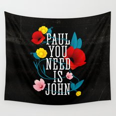Paul You Need Is John Wall Tapestry