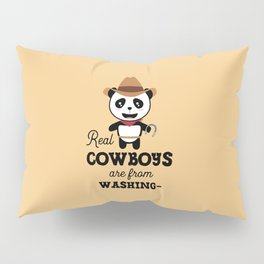 Real Cowboys are from Washington  T-Shirt Pillow Sham