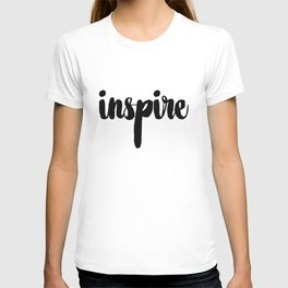 Inspire – Quote T-shirt