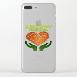 Assistant Principal Clear iPhone Case