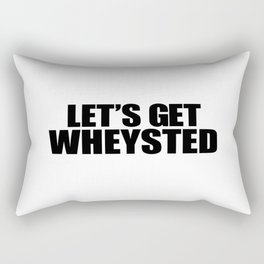 Let's Get Wasted Rectangular Pillow
