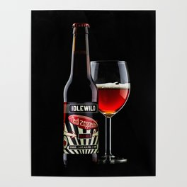 Poured glass of Red Zepplin Poster