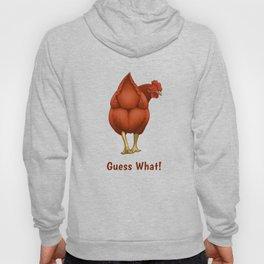 Guess What Chicken Butt Red Hen Hoody