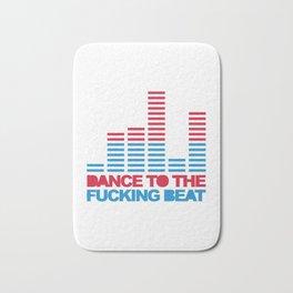 Dance F*cking Beat 2 EDM Quote Bath Mat